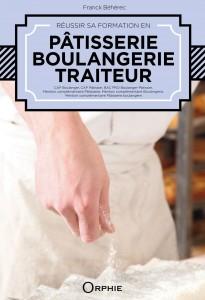 Couverture Réussir sa Formation en Boulangerie Pâtisserie Traiteur