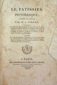 Le Pâtissier Royal Parisien - Antonin Carême