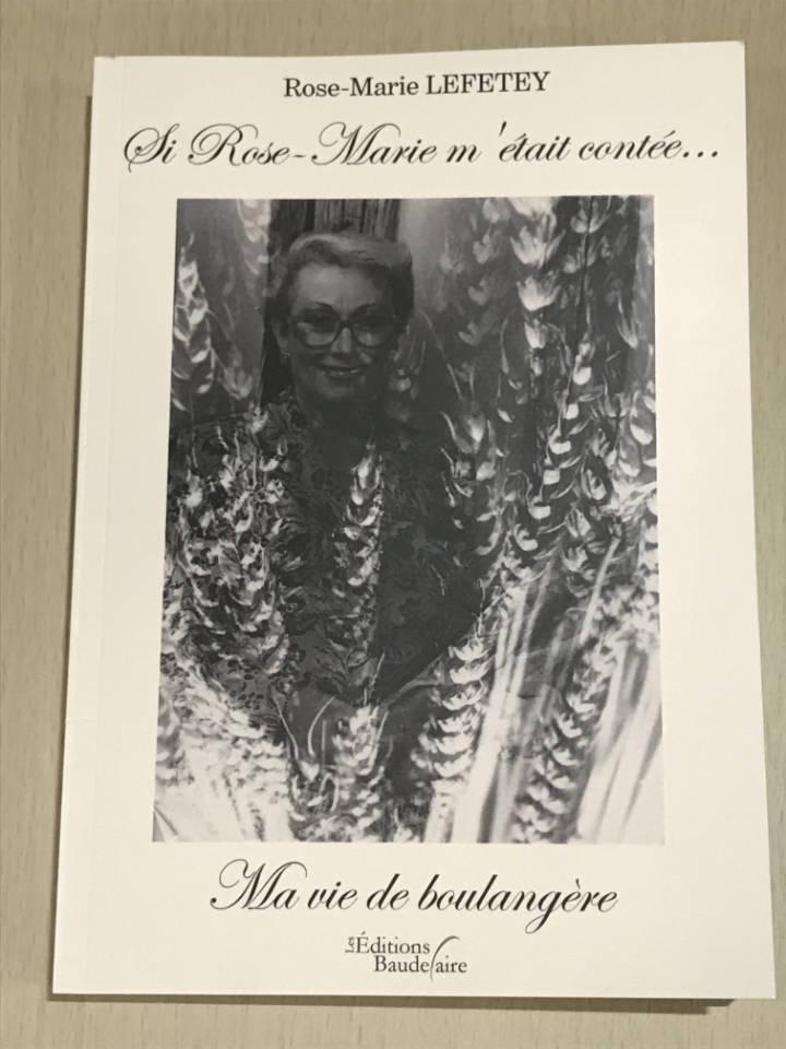 Rose-Marie LEFETEY - Ma Vie de Boulangère