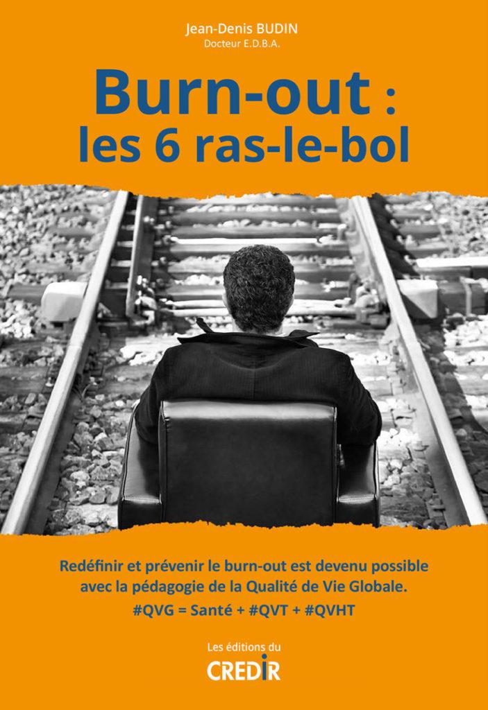 """Livre """"Burn-out, les 6 ras-le-bol"""" de Jean-Denis Budin"""