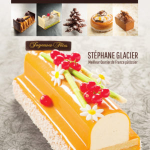 Bûches et gourmandises de Noël - Stéphane Glacier