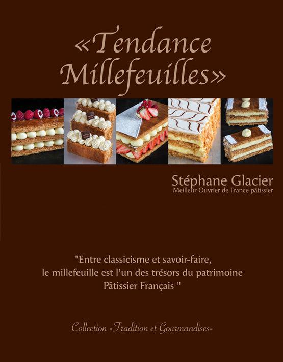 Tendance Millefeuilles - Stéphane GLACIER