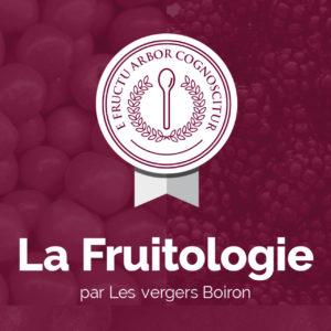 la Fruitologie - les Vergers Boiron